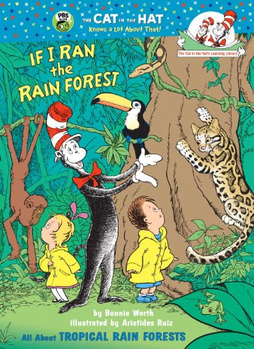 If I Ran the Rain Forest: All: Worth, Bonnie