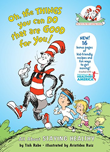 9780375910982: Oh, the Things You Can Do That Are Good For You!: All About Staying Healthy (Cat in the Hat's Learning Library)