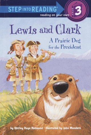 Lewis and Clark: A Prairie Dog for: Shirley Raye Redmond