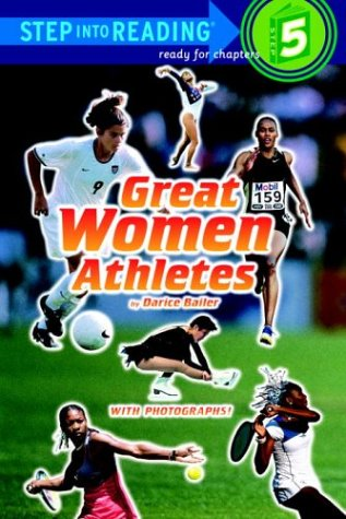 Great Women Athletes (Step-Into-Reading, Step 5): Bailer, Darice