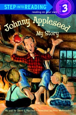 9780375912474: Johnny Appleseed: My Story (Step-Into-Reading, Step 3)