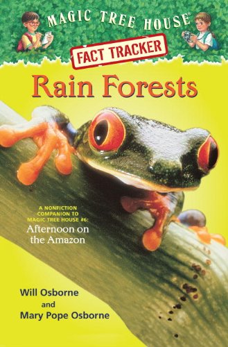 9780375913556: Rain Forests: A Nonfiction Companion to Magic Tree House #6: Afternoon on the Amazon (Magic Tree House (R) Fact Tracker)