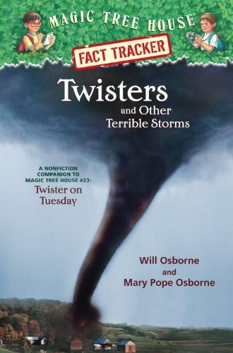 Twisters and Other Terrible Storms: A Nonfiction: Osborne, Mary Pope