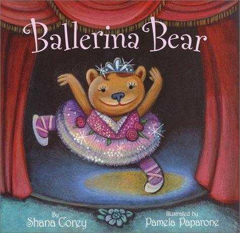 Ballerina Bear: Corey, Shana
