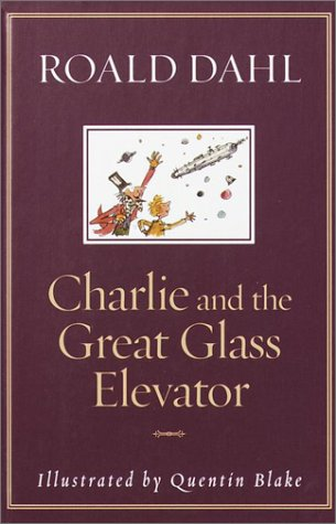 9780375915253: Charlie and the Great Glass Elevator