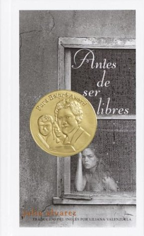 Antes de ser libres (Spanish Edition): Julia Alvarez; Translator-Liliana