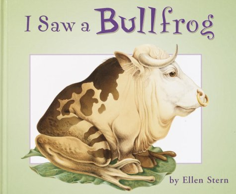 9780375921735: I Saw a Bullfrog