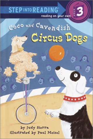 Coco and Cavendish : Circus Dogs: Judy Sierra