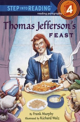 Thomas Jefferson's Feast (Step into Reading) (037592289X) by Murphy, Frank
