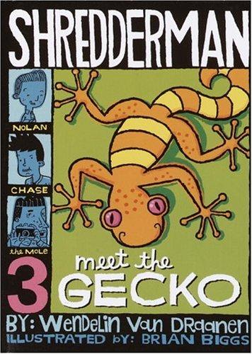 Meet the Gecko: Wendelin Van Draanen