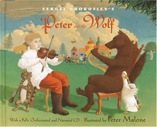 9780375924309: Sergei Prokofiev's Peter and the Wolf: With a Fully-Orchestrated and Narrated CD