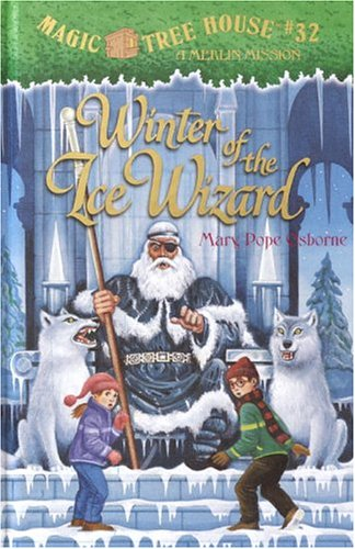 9780375927362: Winter of the Ice Wizard (Magic Tree House 32)