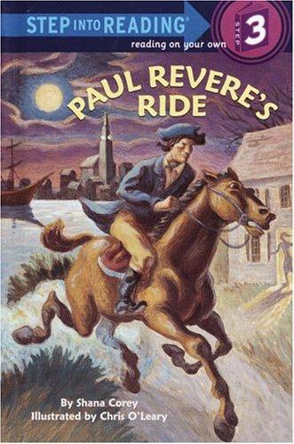 Paul Revere's Ride (Step into Reading): Corey, Shana