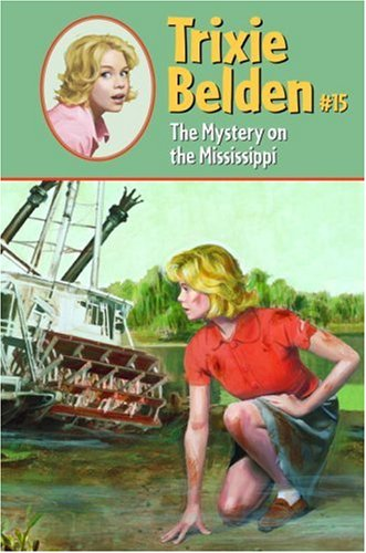 9780375930553: The Mystery on the Mississippi (Trixie Belden)