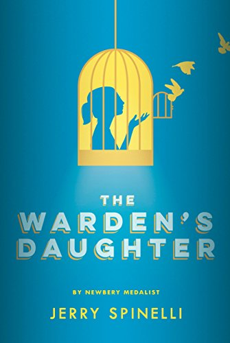 The Warden's Daughter: Spinelli, Jerry