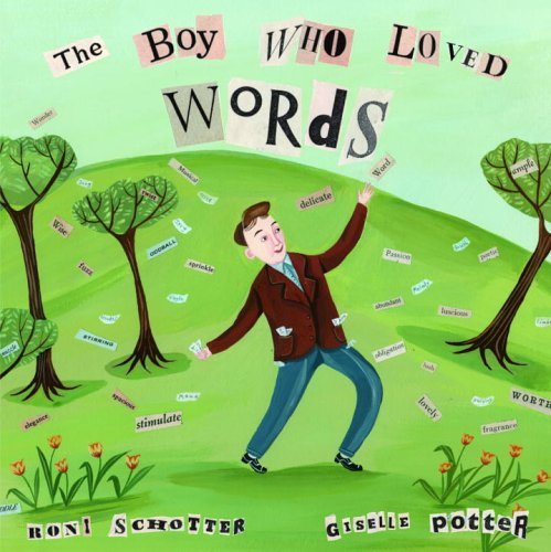 9780375936012: The Boy Who Loved Words