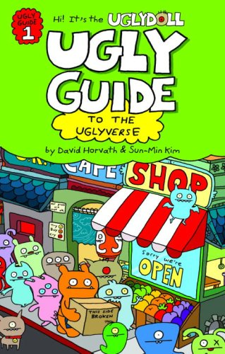 Ugly Guide to the Uglyverse (Uglydolls): Horvath, David, Kim, Sun-Min