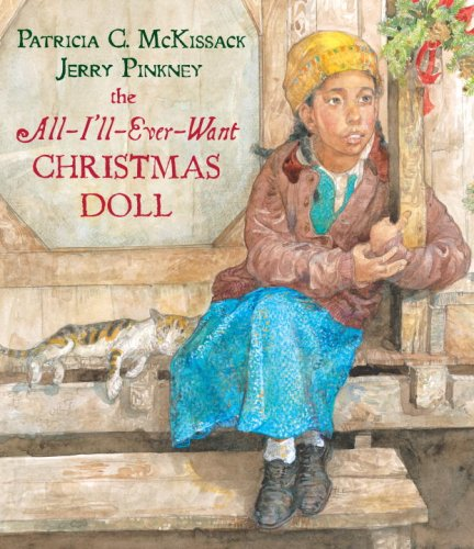The All-I'll-Ever-Want Christmas Doll: McKissack, Patricia C.