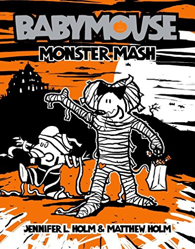 9780375937897: Babymouse #9: Monster Mash