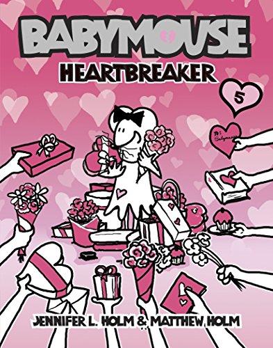 Heartbreaker (Babymouse): Holm, Jennifer L.