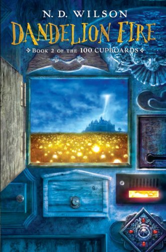 9780375938832: Dandelion Fire: Book 2 of the 100 Cupboards