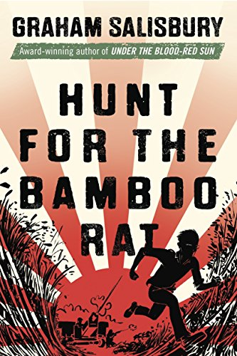 Hunt for the Bamboo Rat (Prisoners of the Empire): Graham Salisbury