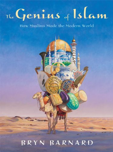 9780375940729: The Genius of Islam: How Muslims Made the Modern World