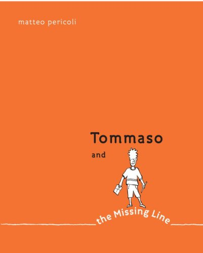 9780375941023: Tommaso and the Missing Line