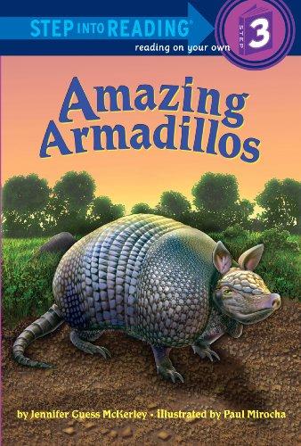 9780375943522: Amazing Armadillos (Step into Reading)