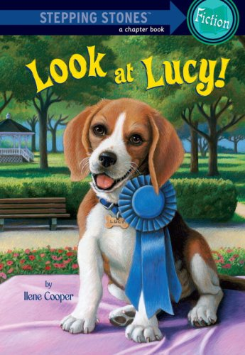 Absolutely Lucy #3: Look at Lucy! (A Stepping Stone Book(TM)): Cooper, Ilene