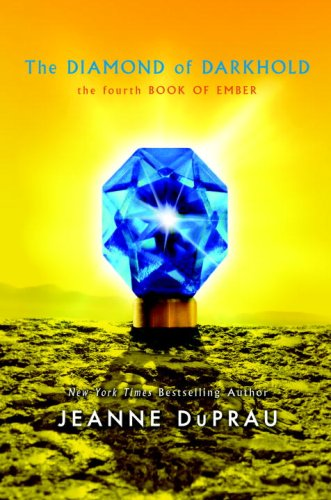 The Diamond of Darkhold: The Fourth Book: Jeanne Duprau
