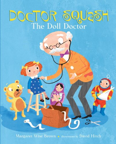 9780375956232: Doctor Squash the Doll Doctor (A Golden Classic)