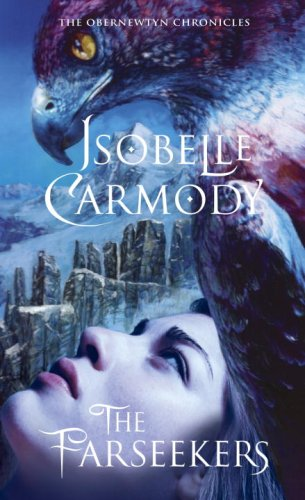 The Farseekers: The Obernewtyn Chronicles 2: Isobelle Carmody