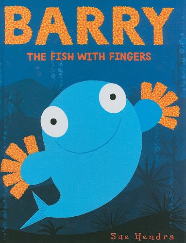 Barry the Fish with Fingers: Hendra, Sue