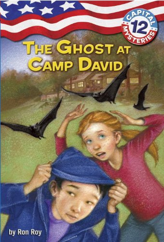 Capital Mysteries #12: The Ghost at Camp David (A Stepping Stone Book(TM)): Ron Roy