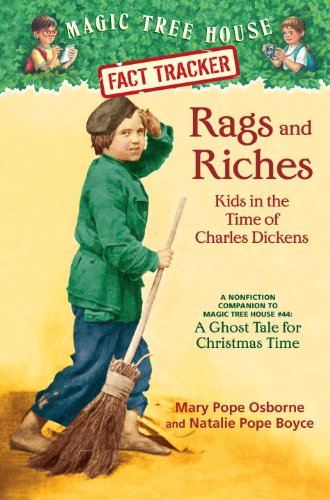 9780375960109: Rags and Riches: Kids in the Time of Charles: A Nonfiction Companion to Magic Tree House #44: A Ghost Tale for Christmas Time