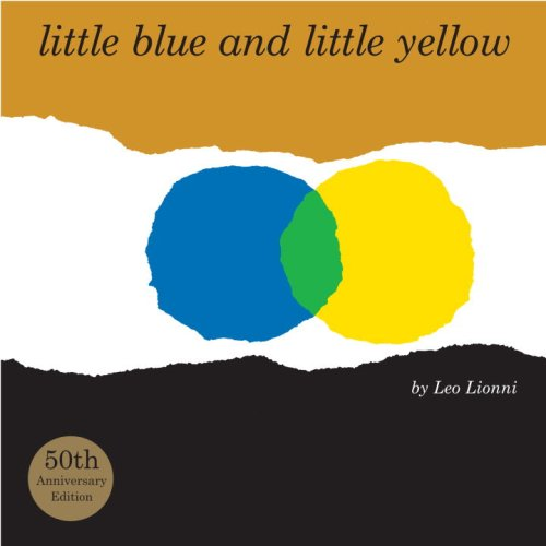 9780375960130: Little Blue and Little Yellow