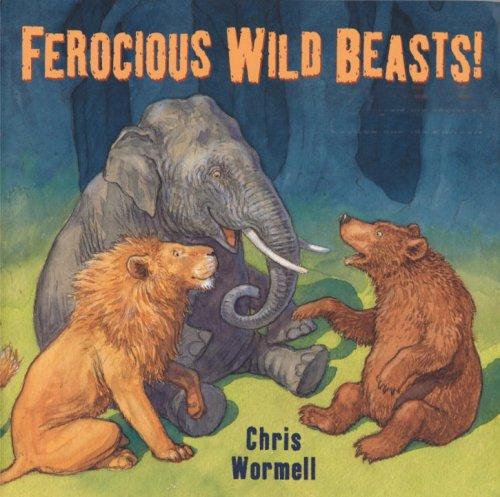 9780375960918: Ferocious Wild Beasts!