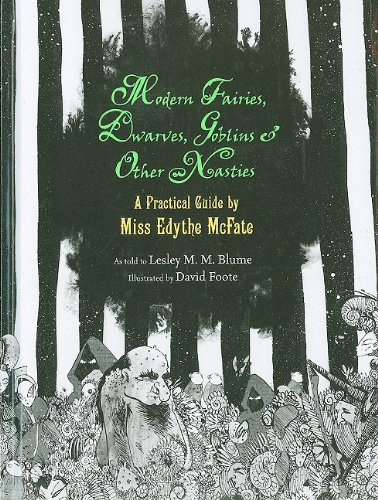 9780375962035: Modern Fairies, Dwarves, Goblins, and Other Nasties: A Practical Guide by Miss Edythe McFate