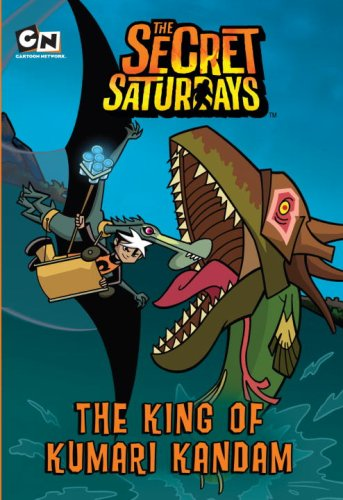 9780375964299: The King of Kumari Kandam (Secret Saturdays, The)