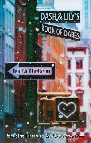 Dash & Lily's Book of Dares: Cohn, Rachel, Levithan,