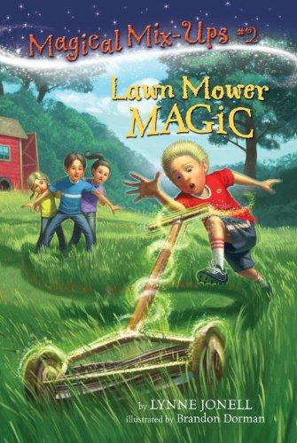 Lawn Mower Magic (A Stepping Stone Book(TM)): Jonell, Lynne