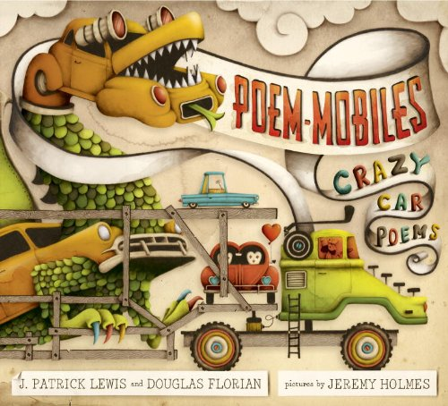 Poem-mobiles: Crazy Car Poems (0375966900) by Lewis, J. Patrick; Florian, Douglas