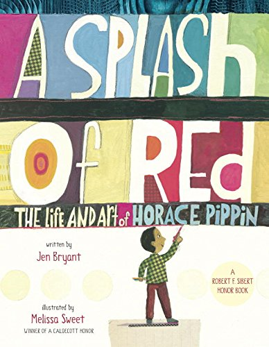 9780375967122: A Splash of Red: The Life and Art of Horace Pippin