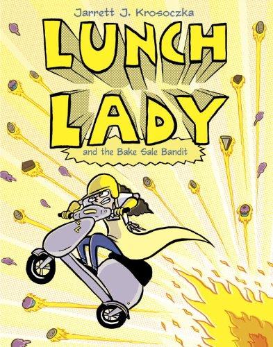 Lunch Lady and the Bake Sale Bandit: Lunch Lady #5: Krosoczka, Jarrett J.