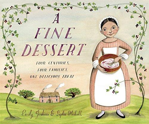 9780375968327: A Fine Dessert: Four Centuries, Four Families, One Delicious Treat