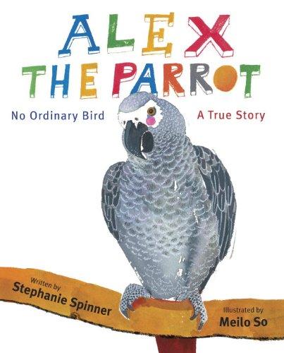 9780375968464: Alex the Parrot: No Ordinary Bird: A True Story