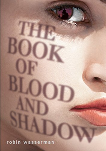 9780375968761: The Book of Blood and Shadow