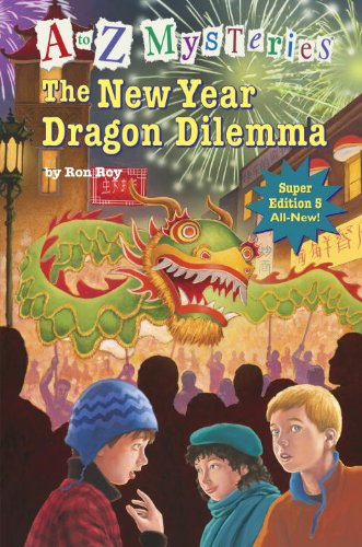 9780375968808: A to Z Mysteries Super Edition #5: The New Year Dragon Dilemma