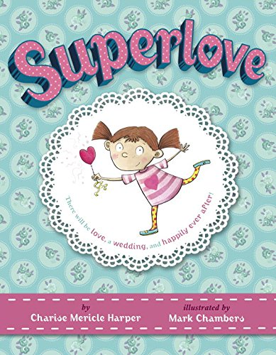 Superlove: Harper, Charise Mericle
